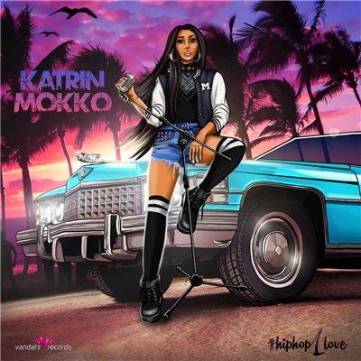 Katrin Mokko – HipHop1Love (2015)
