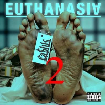 Cashis – Euthanasia 2 (2015)
