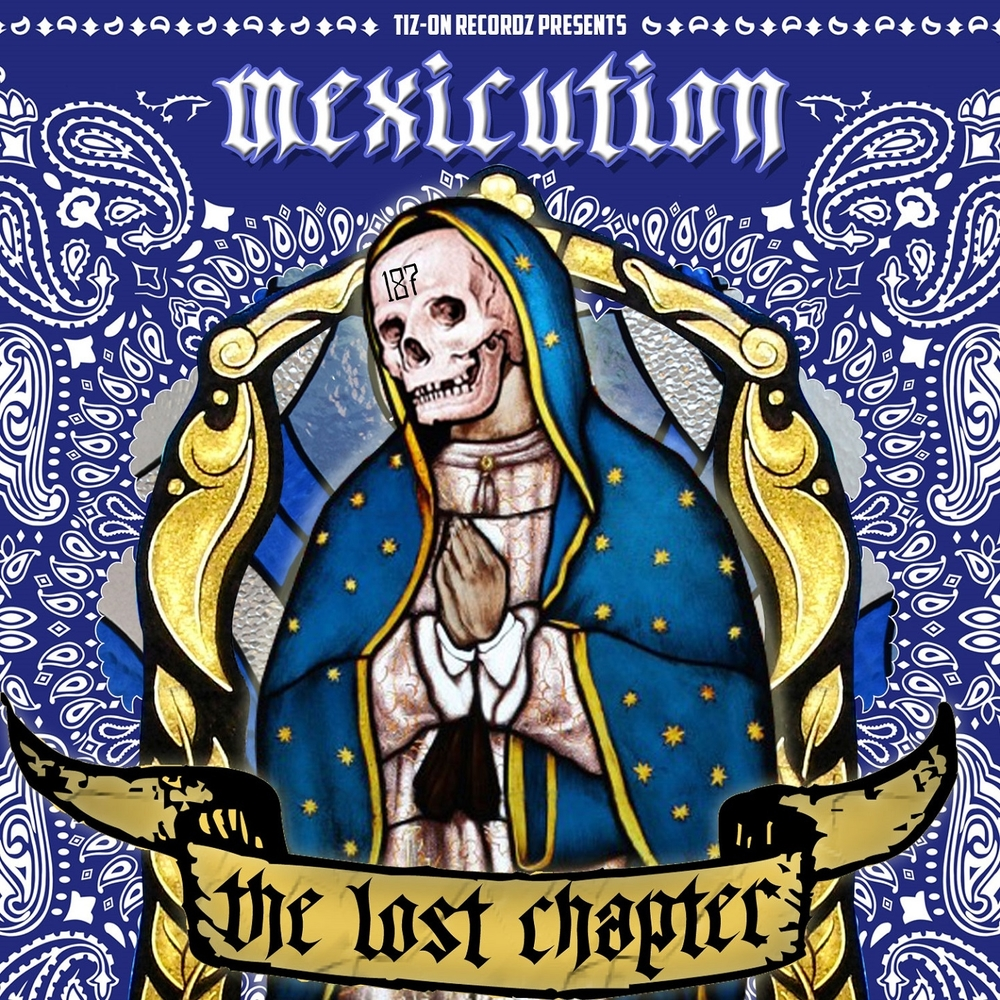 Mexicution – The Lost Chapter (2015)