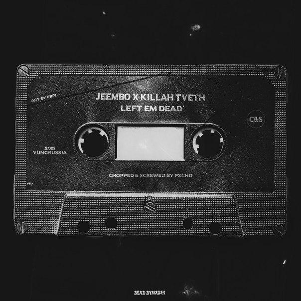 Jeembo x killah tveth left em dead скачать