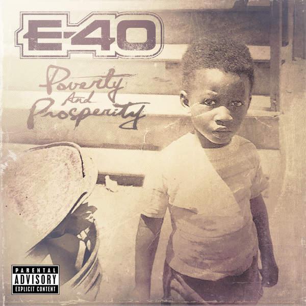 E-40 - Poverty and Prosperity (2015)