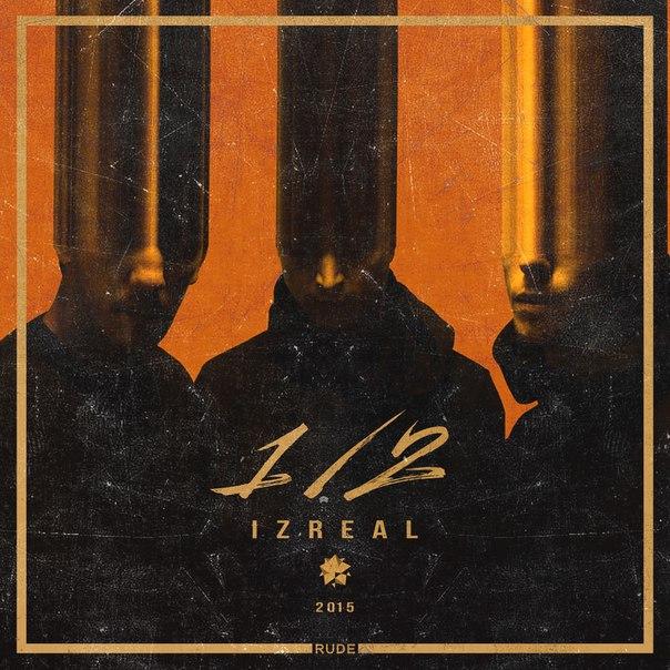 IZREAL – 1/2 (2015)