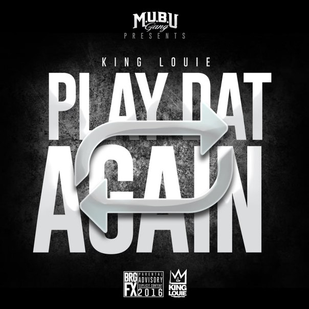 King Louie – Play Dat Again (2015)