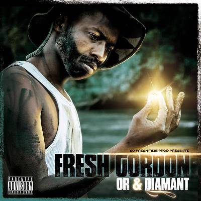 Fresh Gordon – Or & Diamant (2015)
