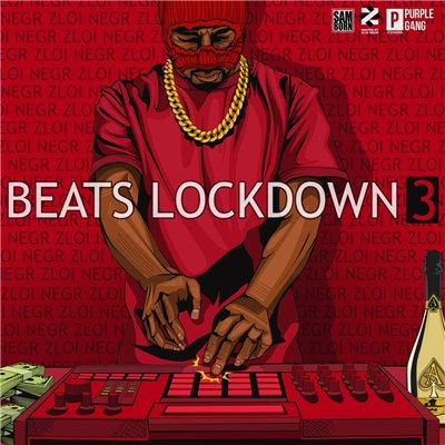 ZLOI NEGR - BEATS LOCKDOWN 3 (2015)