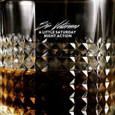 Sir Veterano – A Little Saturday Night Action (2015)