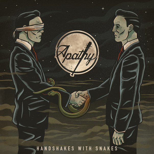 Apathy - Handshakes With Snakes (2016)