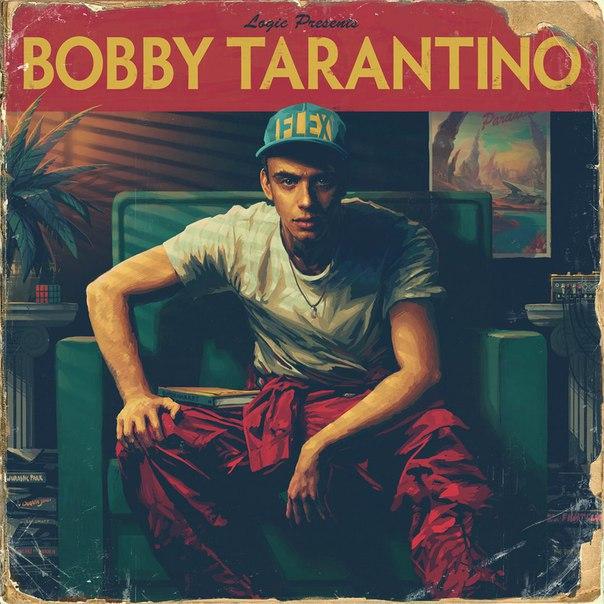 Logic – Bobby Tarantino (2016)