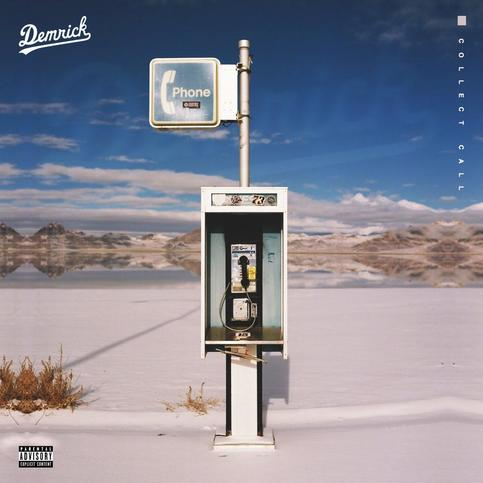 Demrick – Collect Call (2016)