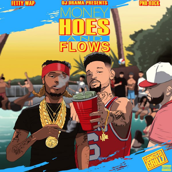 FETTY WAP & PnB Rock - Money, Hoes & Flows (2016)