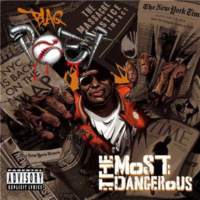 Blaq Poet – The Most Dangerous (2016)