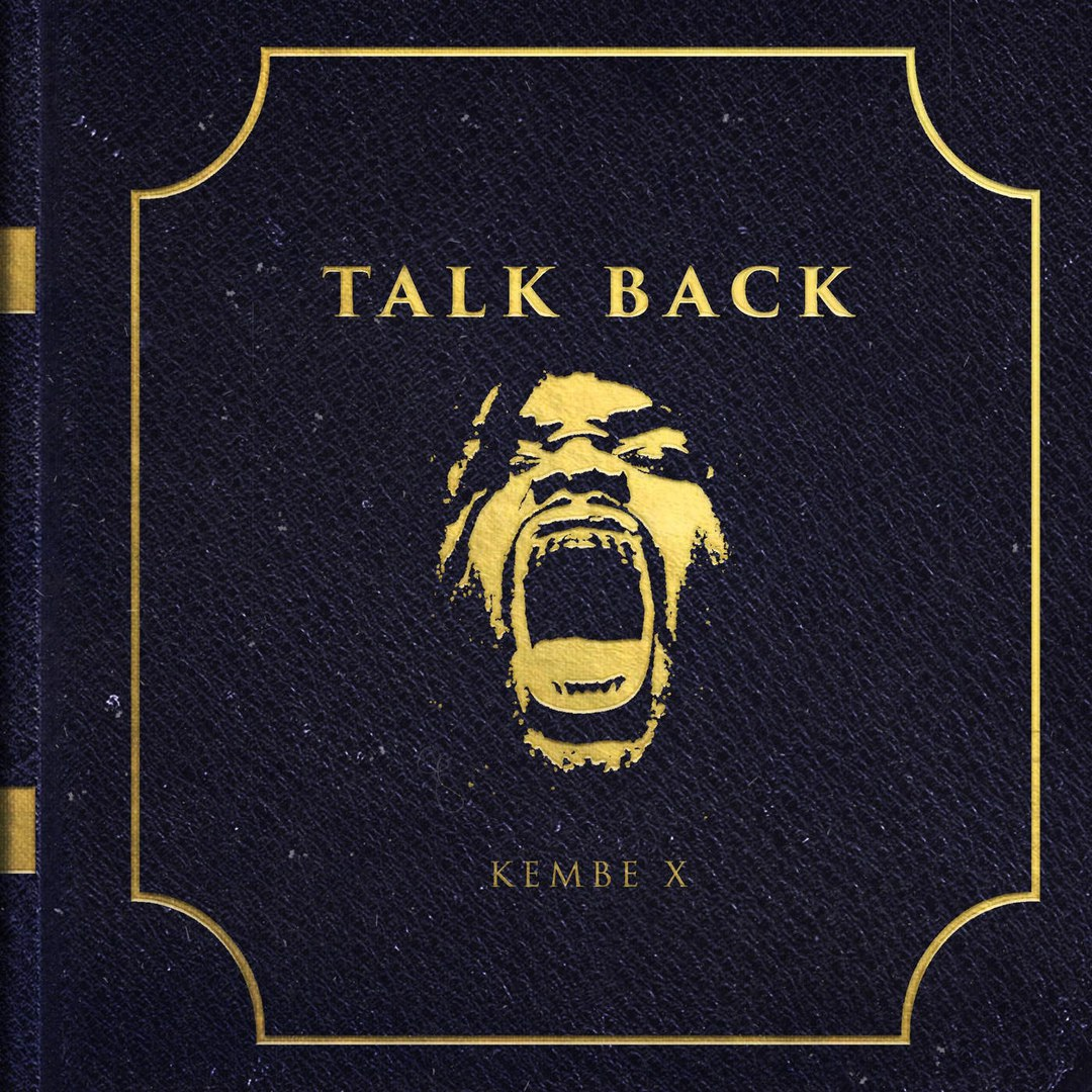 KEMBE X – Talk Back (2016)