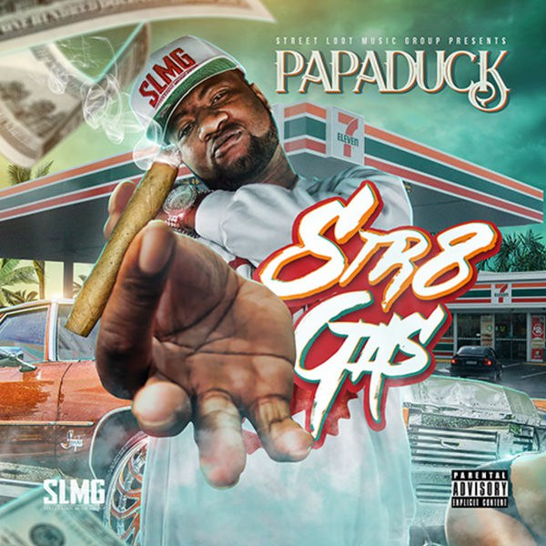 Papa Duck – Str8 Gas (2016)