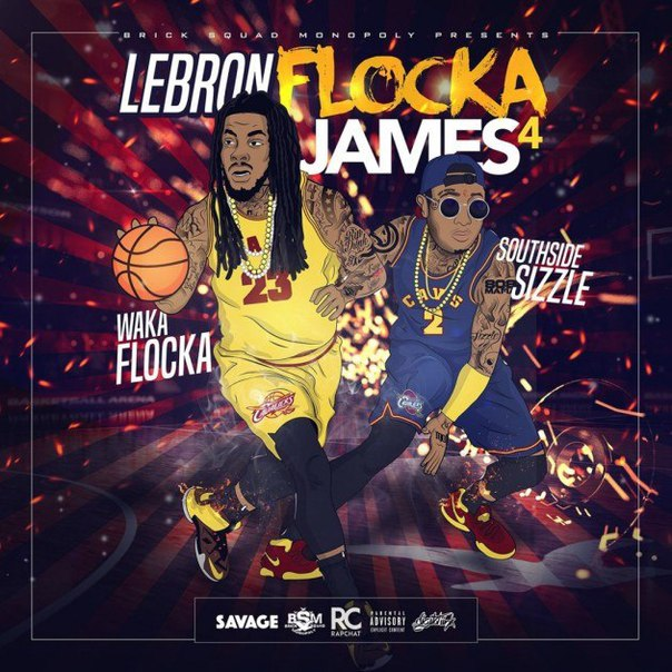Waka Flocka, Sizzle – Lebron Flocka James 4 (2016)