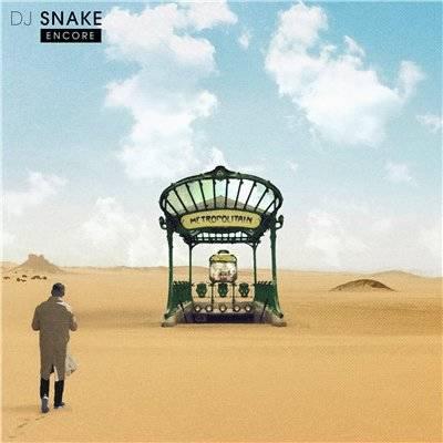 DJ Snake – Encore (2016)