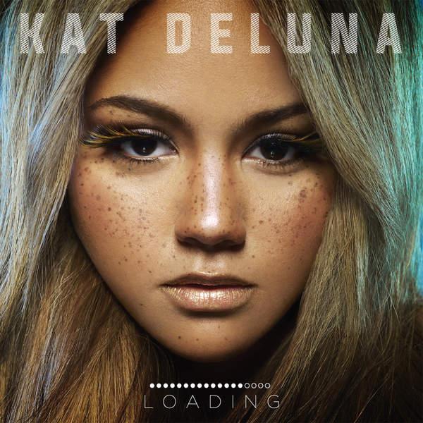 Kat DeLuna – Loading (2016)