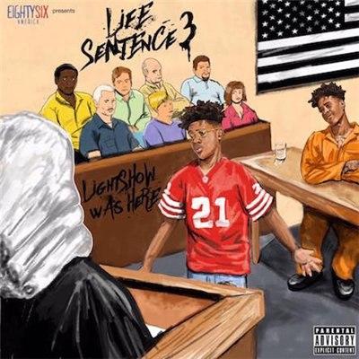 Lightshow – Life Sentence 3 (2016)