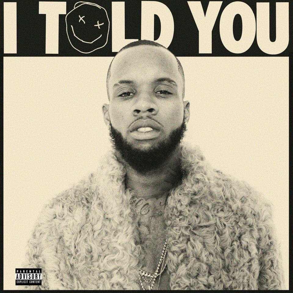 Tory Lanez – I Told You (2016)