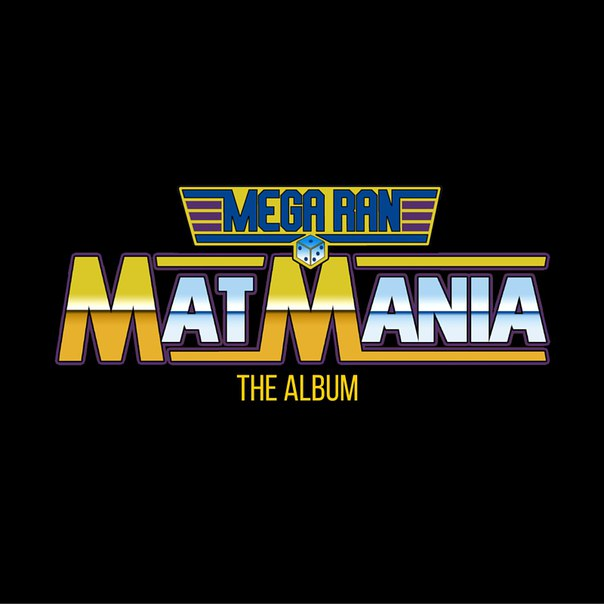 Mega Ran – Mat Mania: The Album (2016)