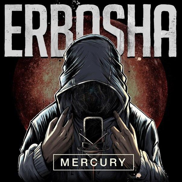 Erbosha – Mercury (2016)