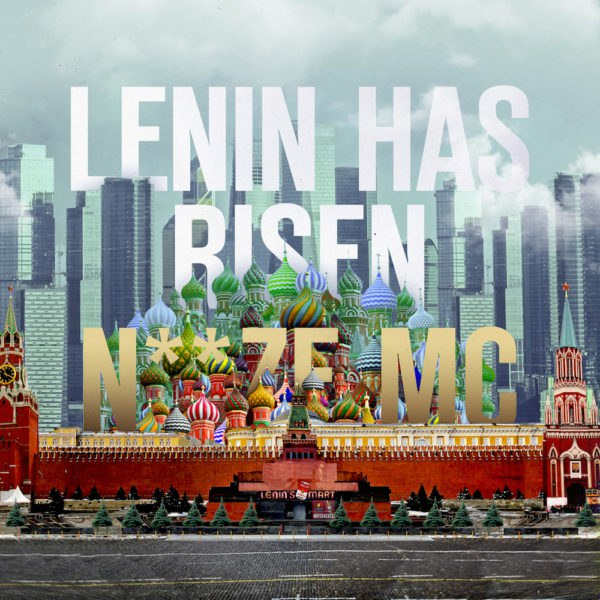 Noize MC – Lenin Has Risen (2016)