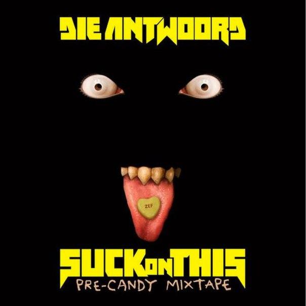 DIE ANTWOORD — Suck on This (2016)