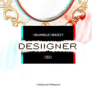 Bumble Beezy ft. СД - Desiigner