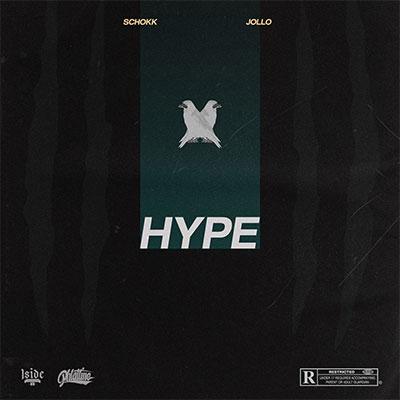 JOLLO feat. SCHOKK – HYPE